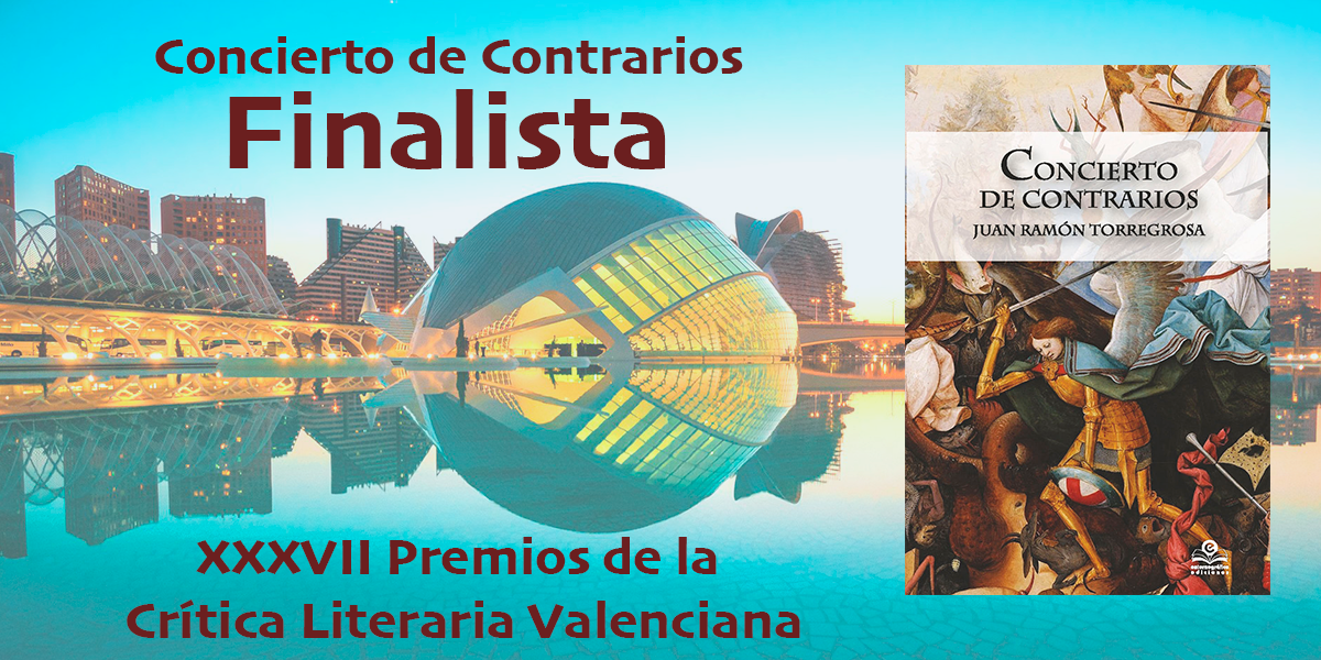 Concierto de Contrarios Nominado a los  XXXVII Premios de la Crítica Literaria Valenciana