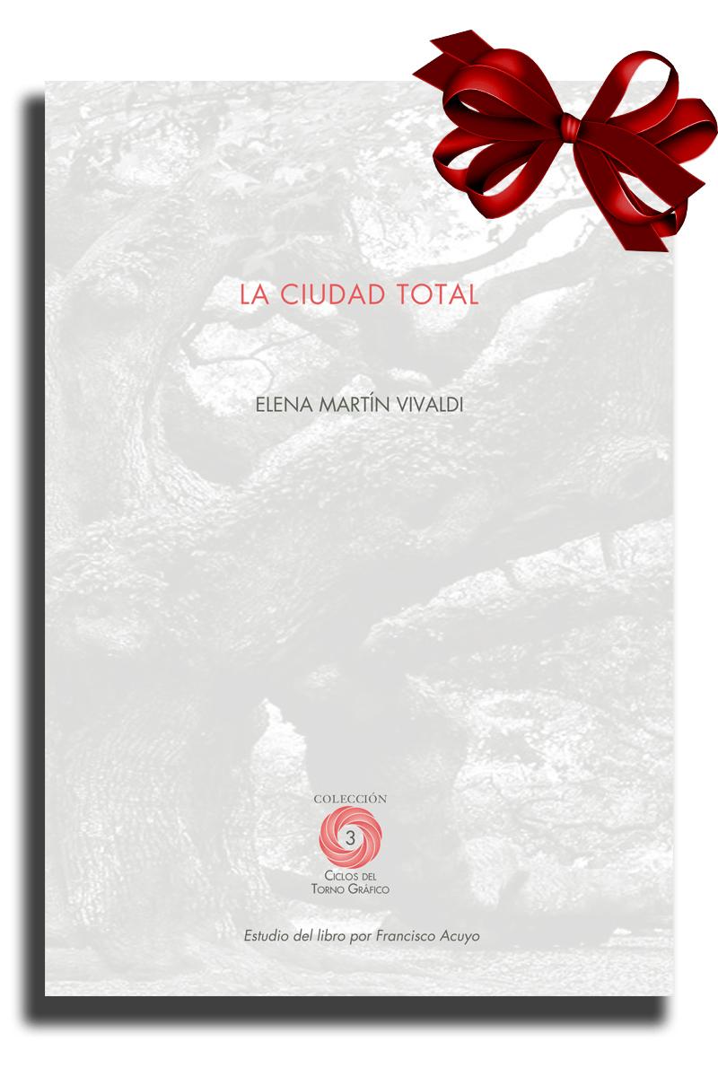 La ciudad total, de Elena Martín Vivaldi